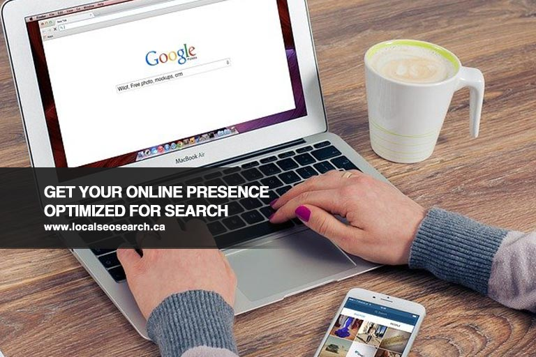 Get Your Online Presence Optimized for Search